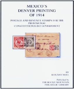 Mexico's Denver Printing of 1914