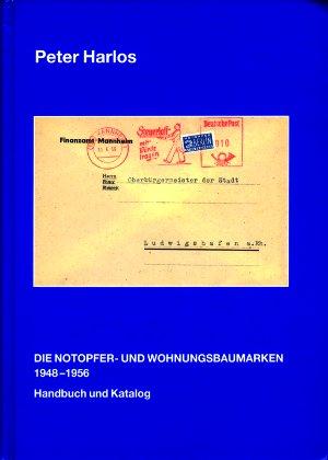 Die Notopfer- und Wohnungsbaumarken 1948-1956