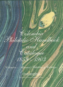 Columbia Philatelic Handbook and Catalogue 1859-1903
