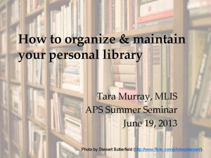 How to organize & maintain your personal library