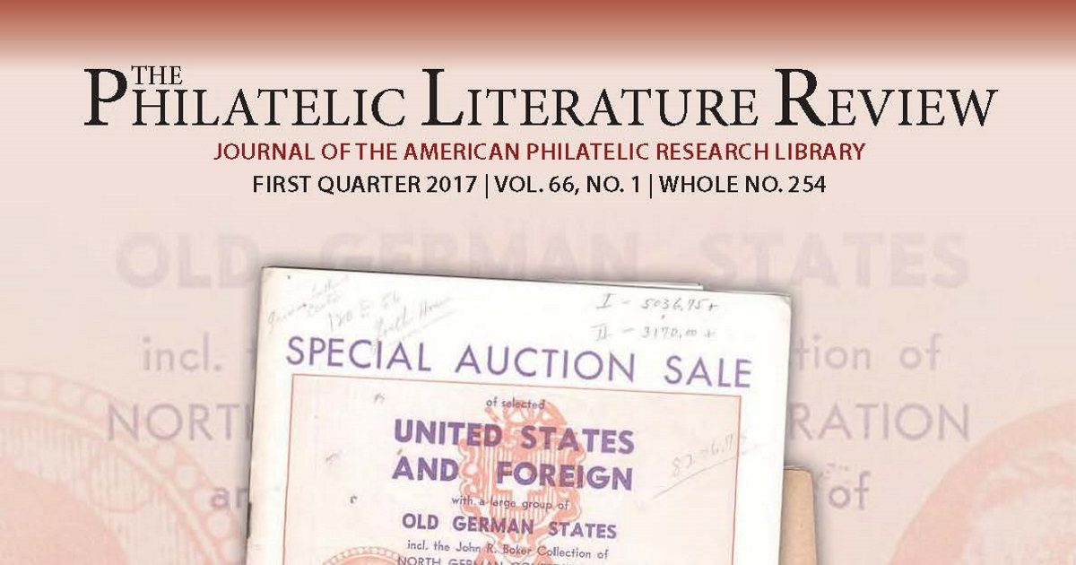 Philatelic Literature Review 1st quarter 2017 issue features auction catalogs and search methods