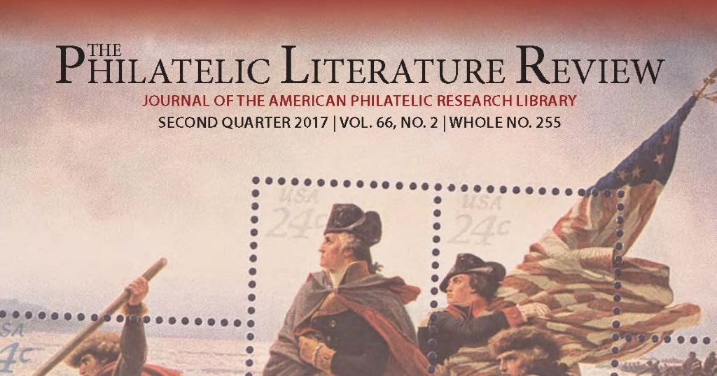 Philatelic Literature Review 2nd quarter 2017 issue features Roger Brody's farewell, the Inverted Jenny sale, and more