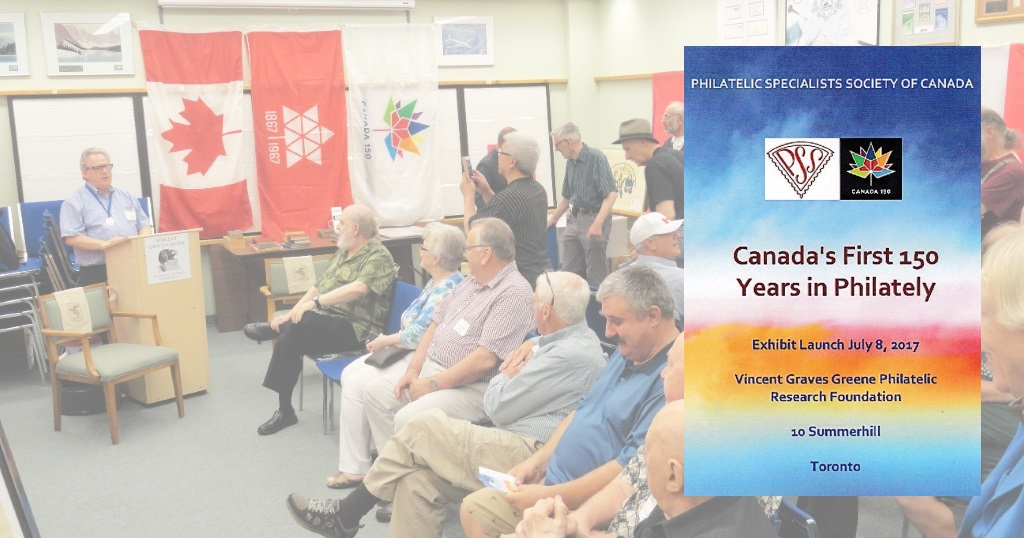 150 Years of Canadian Philately Event at Vincent Graves Greene